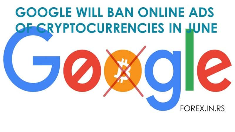Google Will Ban Online Ads of Cryptocurrencies