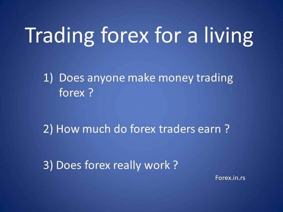 How To Make A Living Out Of Forex Trading? | News Herder